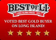 Best of LI | Long Island Press 2011 |Voted Best GOLD Buyer on Long Island!